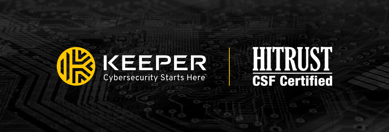 Use Keeper to Meet HITRUST CSF Password Security Standards